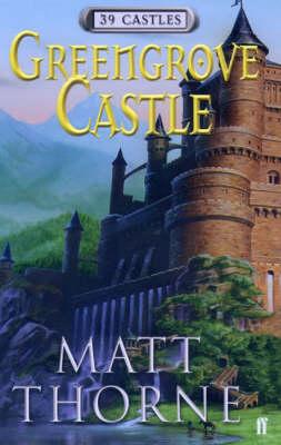 39 Castles: Greengrove Castle (Hardback)