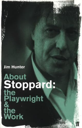 About Stoppard: The Playwright and the Work (Paperback)