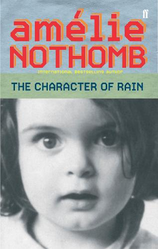 The Character of Rain (Paperback)