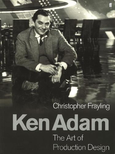 Ken Adam and the Art of Production Design (Paperback)