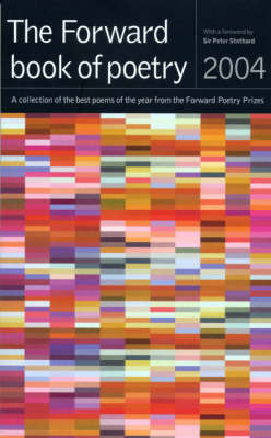 The Forward Book of Poetry 2004 (Paperback)