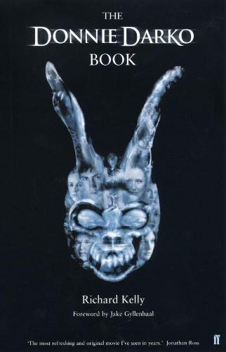 The Donnie Darko Book: Introduction by Jake Gyllenhaal (Paperback)