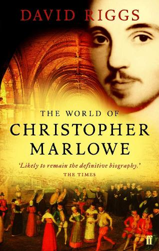 The World of Christopher Marlowe (Paperback)
