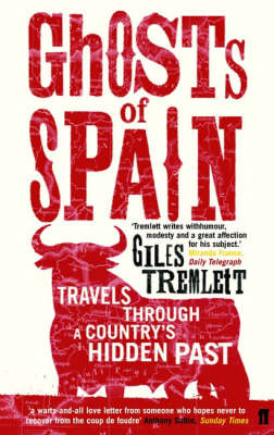 Ghosts of Spain: Travels Through a Country's Hidden Past (Paperback)