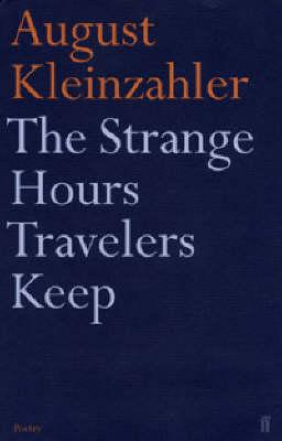 The Strange Hours Travellers Keep (Paperback)