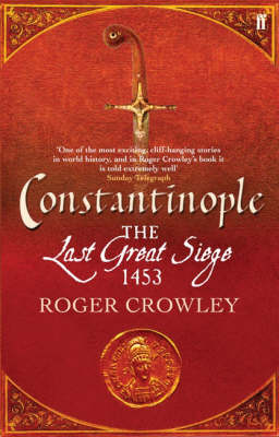 Constantinople: The Last Great Siege, 1453 (Paperback)
