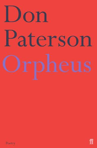 Orpheus: A Version of Raine Maria Rilke (Paperback)
