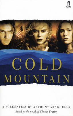 Cold Mountain: Screenplay (Paperback)