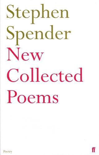 New Collected Poems of Stephen Spender (Hardback)