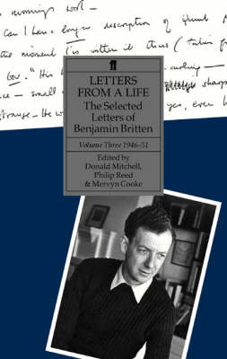 Letters from a Life: 1946-51 v. 3: The Selected Letters of Benjamin Britten (Hardback)