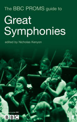 The BBC Proms Guide to Great Symphonies (Paperback)
