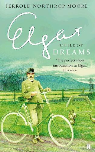 Elgar: Child of Dreams (Paperback)