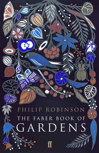 The Faber Book of Gardens (Hardback)