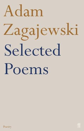 Selected Poems of Adam Zagajewski (Paperback)