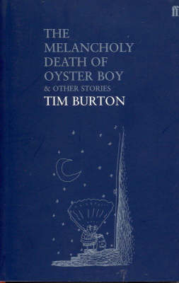 The Melancholy Death of Oyster Boy (Paperback)