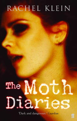 Moth Diaries Adult Jacket Edition (Paperback)