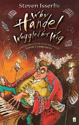 Why Handel Waggled His Wig (Paperback)