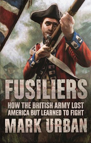 Fusiliers (Paperback)
