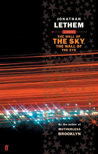 The Wall of the Sky, the Wall of the Eye (Paperback)