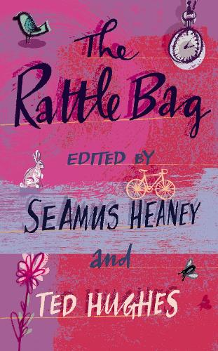 The Rattle Bag: An Anthology of Poetry (Paperback)