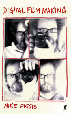 Digital Film Making (Paperback)