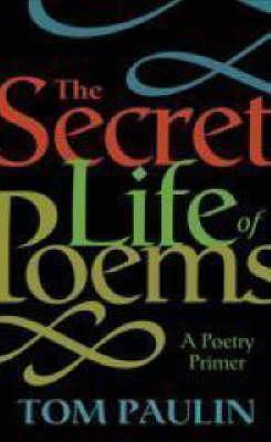 The Secret Life of Poems (Hardback)