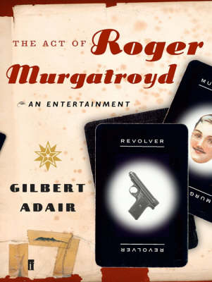 The Act of Roger Murgatroyd (Paperback)