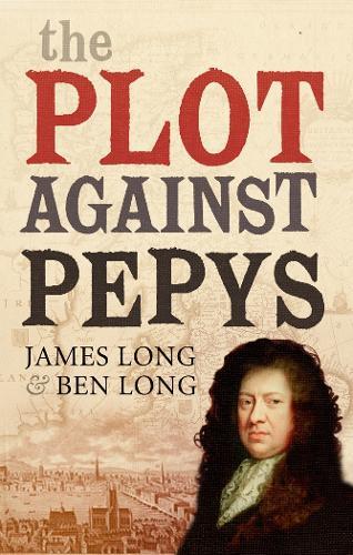 The Plot Against Pepys (Hardback)