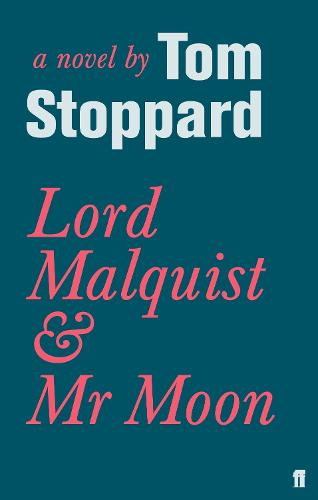 Lord Malquist and Mr Moon (Paperback)