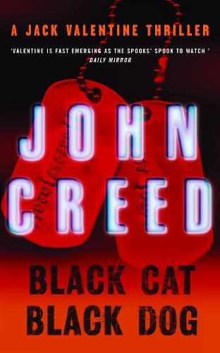 Black Cat, Black Dog: A Jack Valentine Thriller (Paperback)