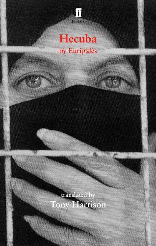 Hecuba: translated by Tony Harrison (Paperback)