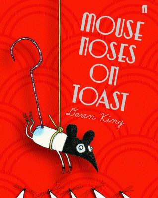Mouse Noses on Toast (Hardback)