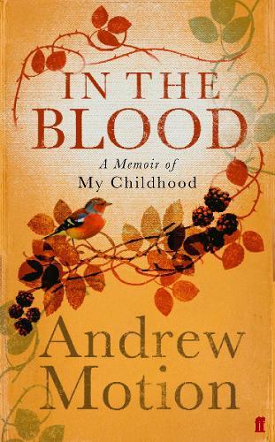 In the Blood: A Memoir of my Childhood (Hardback)