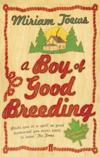 A Boy of Good Breeding (Paperback)