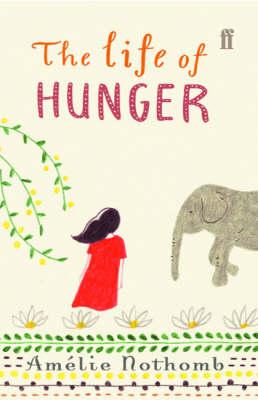 The Life of Hunger (Hardback)