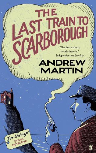 The Last Train to Scarborough - Jim Stringer (Hardback)