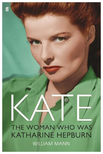 Kate: The Woman Who Was Katharine Hepburn (Paperback)