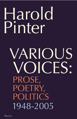 Various Voices: Prose, Poetry, Politics 1948-2005 (Paperback)