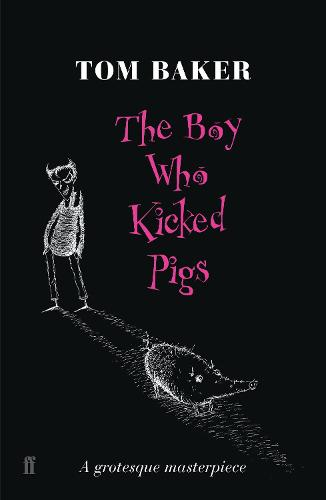The Boy Who Kicked Pigs (Paperback)