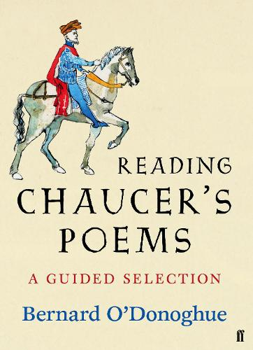 Reading Chaucer's Poems: A Guided Selection (Hardback)