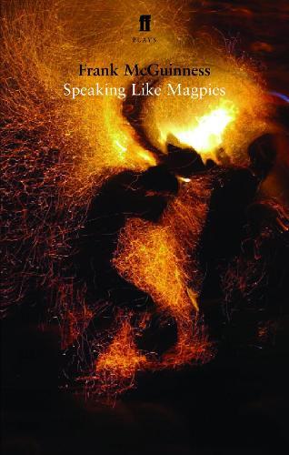 Speaking Like Magpies (Paperback)