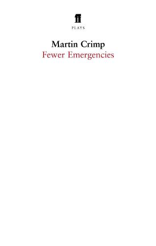 Fewer Emergencies: Whole Blue Sky, Face to the Wall, Fewer Emergencies (Paperback)
