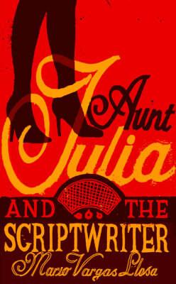 Aunt Julia and the Scriptwriter (Hardback)