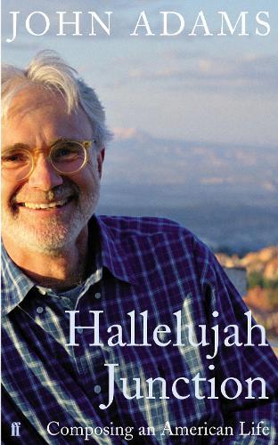 Hallelujah Junction: Composing an American Life (Hardback)