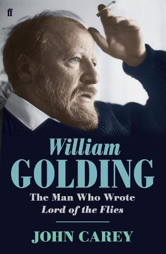 William Golding: The Man who Wrote Lord of the Flies (Hardback)
