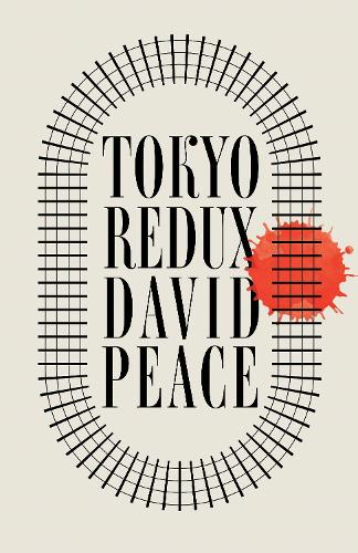 Tokyo Redux (Hardback)