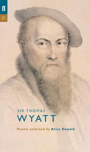 Thomas Wyatt - Poet to Poet (Paperback)
