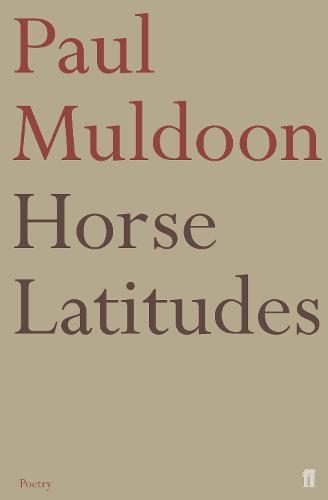 Horse Latitudes (Paperback)