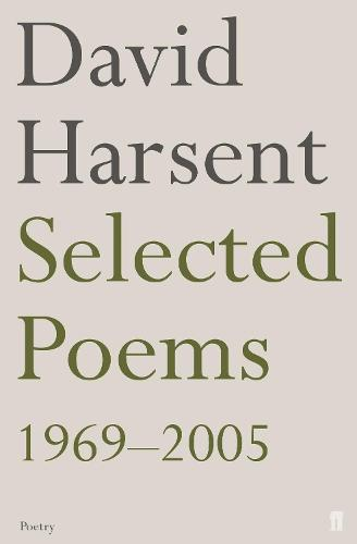 Selected Poems David Harsent (Paperback)
