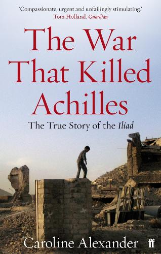 The War That Killed Achilles (Paperback)